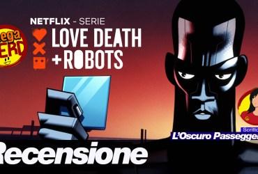 recensione love death + robots