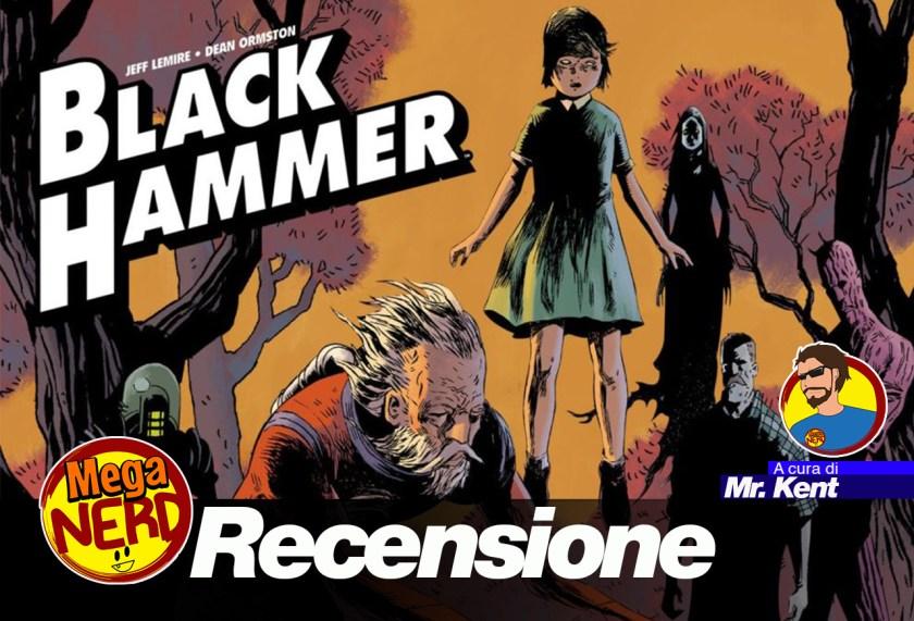 recensione black hammer vol 1