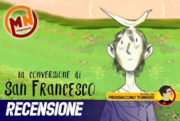 recensione la conversione di san francesco