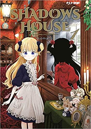 Shadow House - J-POP Manga presenta la favola gotica di somato