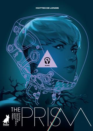 The Prism vol. 1 - Burn!
