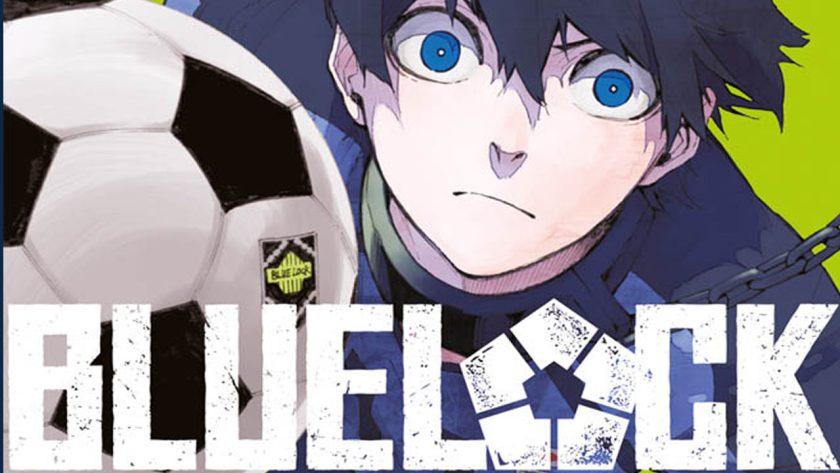 Blue Lock - Debutta la nuova saga sportiva per Planet Manga