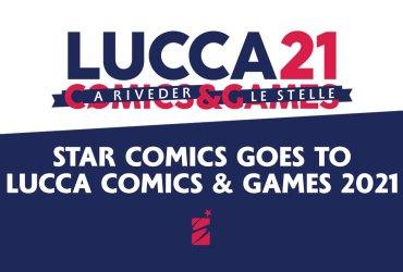 Star Comics goes to Lucca Comics & Games 2021