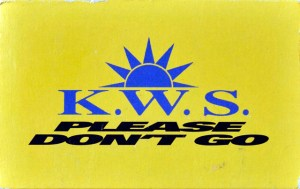 K.W.S. Please Don't Go