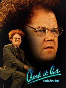 Check It Out! with Dr. Steve Brule – TV Programs (2010-2017)_5f4698fc7ff3c.jpeg