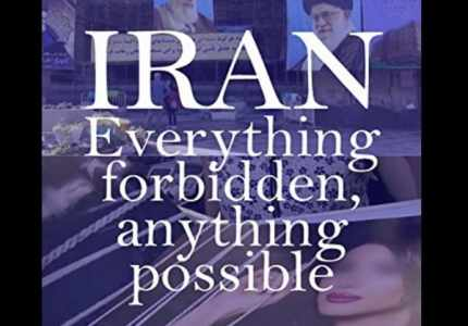 Iran: Everything Forbidden, Anything Possible 2018_5f383677c9994.jpeg