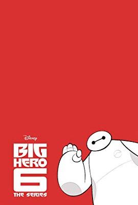 Big Hero 6: The Series – TV Series (2017-2020)_5f7218df38baf.jpeg