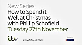 How to Spend It Well at Christmas with Phillip Schofield – TV Programs (2017-2020)_5fb606324cbc4.jpeg