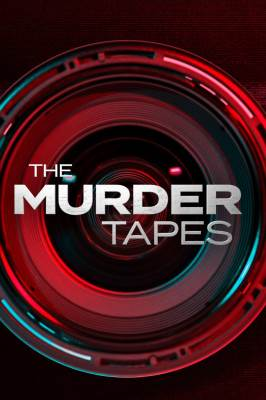The Murder Tapes – TV Programs (2019-2020)_5fdbdc018bac1.jpeg
