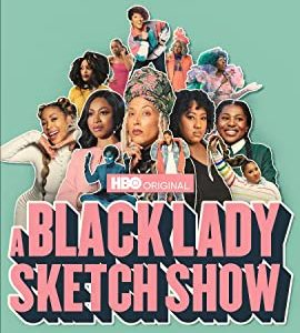 A Black Lady Sketch Show – TV Series (2019)_608cea601e48c.jpeg