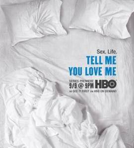 """SexLife – TV Series (2007)  – Also known as """"Tell Me You Love Me""""_6118a97c4be9d.jpeg"""