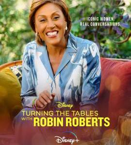 """Turning the Tables with Robin Roberts – TV Programs (2021)  – Also known as """"Cambiando las tornas con Robin Roberts""""_6116063dd8c29.jpeg"""