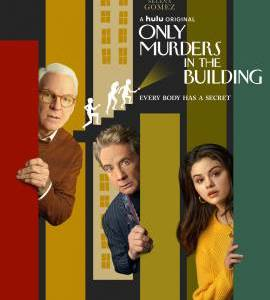 """OMITB – TV Series (2021)  – Also known as """"Only Murders in the Building""""_6136fc13ddca7.jpeg"""