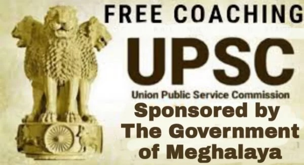 Free UPSC Coaching Sponsored by the Government of Meghalaya