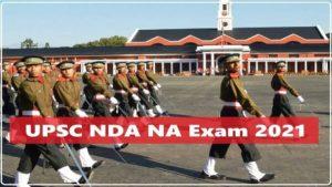 UPSC-NDA-NA-Recruitment-National-Defense-Academy-and-Naval-Academy-Examination-I-2021