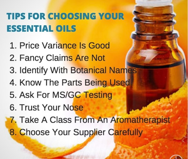 Tips For Choosing Essential Oils