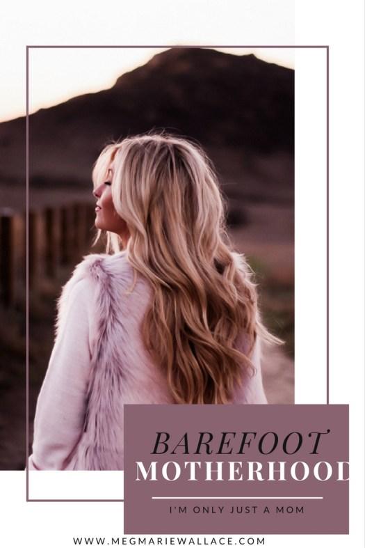 barefoot motherhood; meg marie wallace