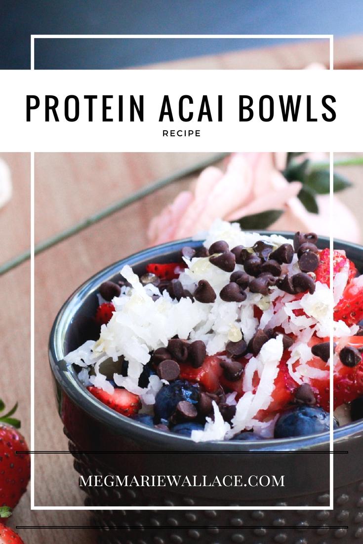 protein acai bowls meg marie wallace