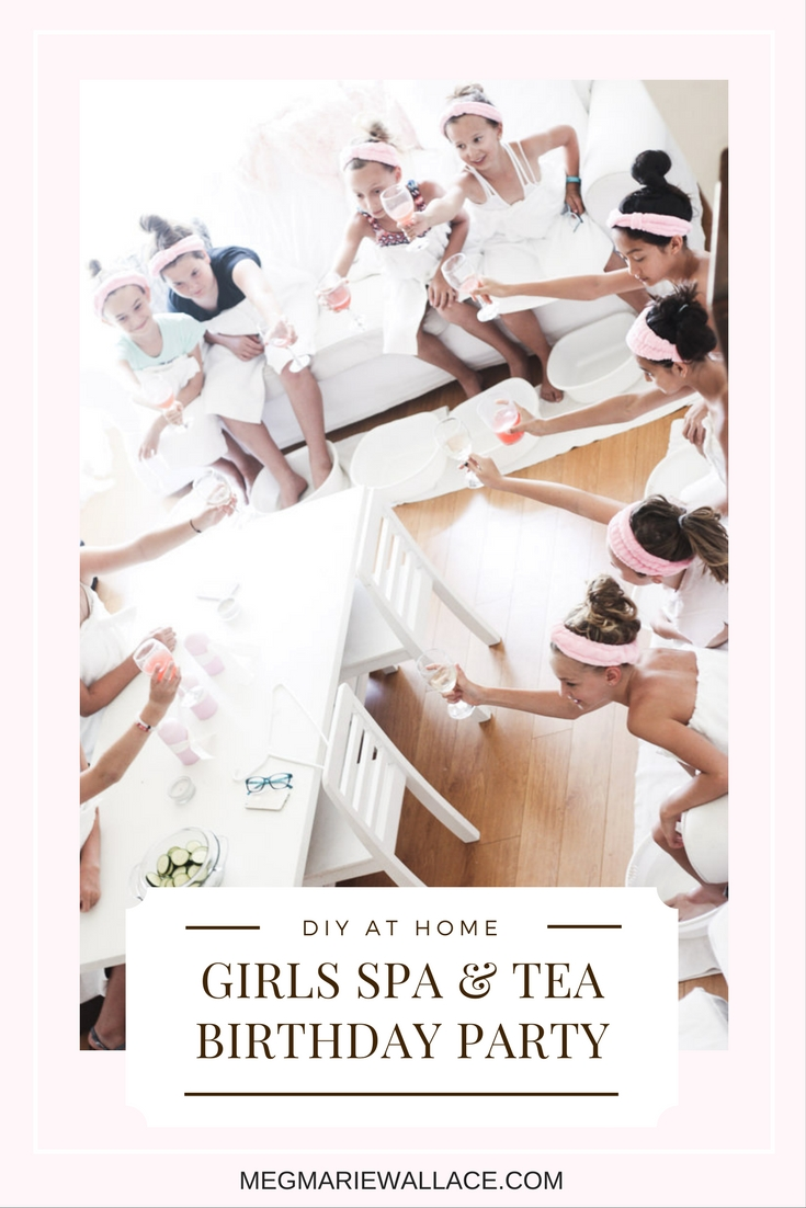 girls spa and tea party | meg marie wallace | birthday party