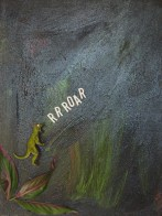 Primeval Scream Acrylic and Assemblage on Canvas Mary-Margaret Stratton, 2003 If the dinosaur screamed in the painting when you weren't looking, did he make a sound?