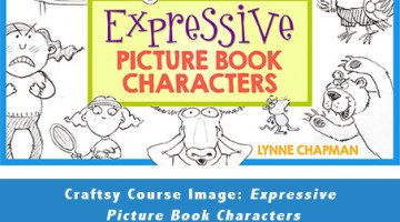 Craftsy.com Course Review: Expressive Picture Book Characters