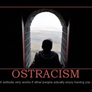 Ostracism Awarness