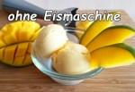 Joghurt Mangoeis ohne Eismaschine