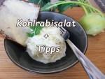 Kohlrabi Salat und Tipps zum einkaufen