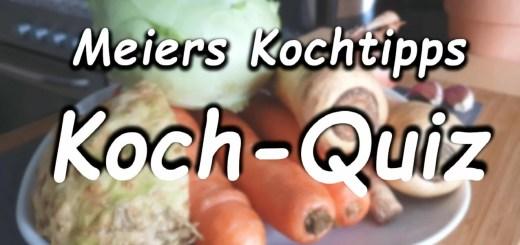 Meiers Kochtipps Koch Quiz