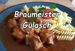 Braumeister Gulasch