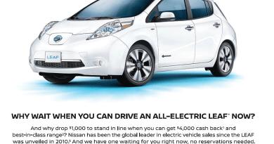 In dieser Werbekampagne werden die möglichen Kunden gefragt, warum man auf die Auslieferung eines Elektroautos warten soll, wenn man das Elektroauto Nissan Leaf sofort bestellen und fahren kann. Bildquelle: http://www.autonews.com