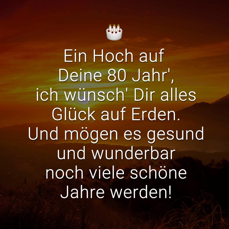 Gluckwunsche Zum 80 Geburtstag 80 Spruche 8 Mustertexte Mehr