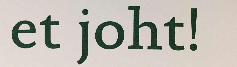 Postkarte mit Eifeler Platt Ausdruck Mach et joht