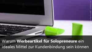Werbeartikel für Solopreneure