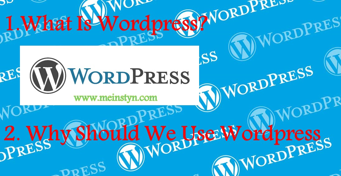 What Is WordPress (A Brief Description And Benefits)
