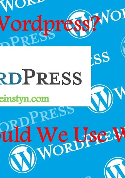 What Is WordPress and Why Should We Use WordPress