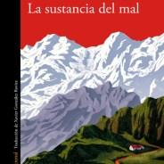 La sustancia del mal / Luca D'Andrea