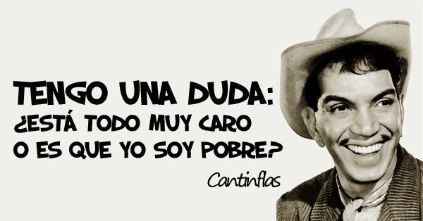 cantinflas sus frases