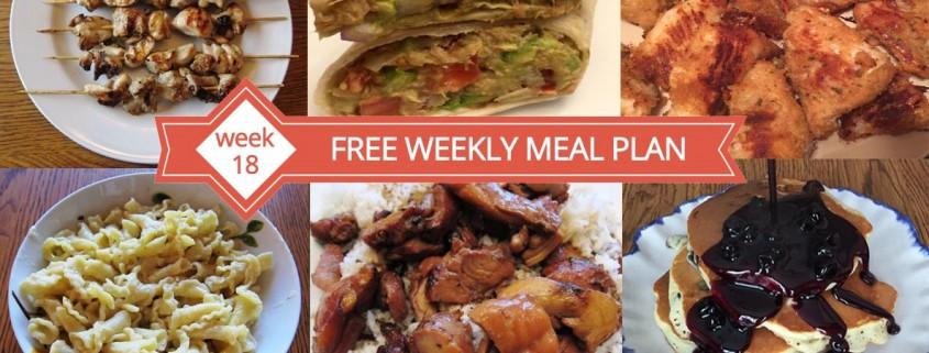FREE Weekly Meal Plans - Week 18 Menu
