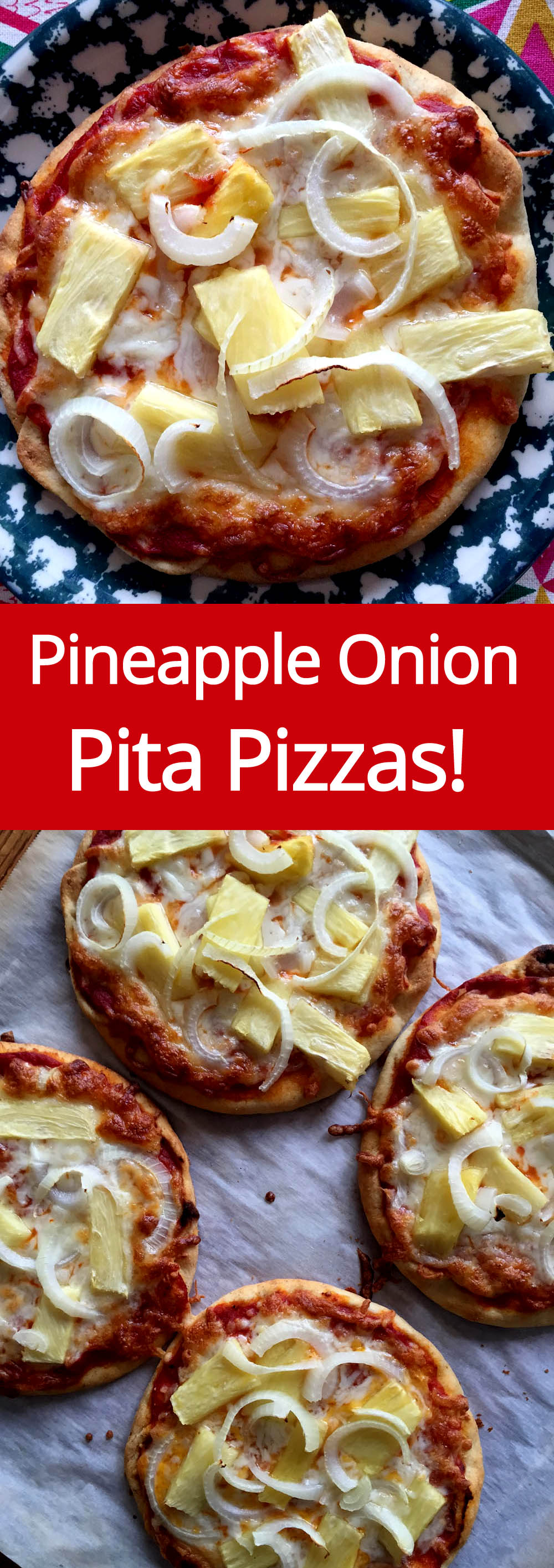 Pineapple Onion Pita Pizza Recipe - super easy way to make individual pizzas!