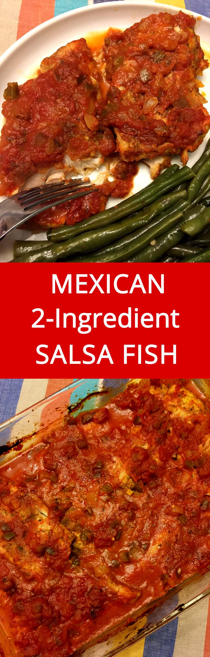 Easy Mexican 2-Ingredient Baked Salsa Fish Recipe - so simple, healthy and always a hit! From MelanieCooks.com