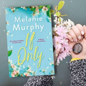 If Only Book Cover Melanie Murphy