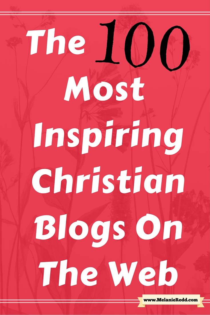the 100 most inspiring christian blogs on the web