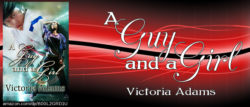 A Guy and A Girl by Victoria Adams #FallingIntoLove Exchange (2/2)