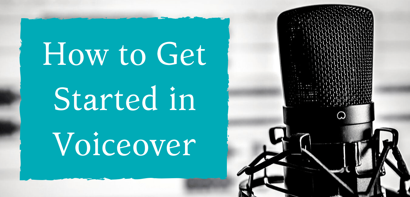 How to Get Started in Voiceover (2)