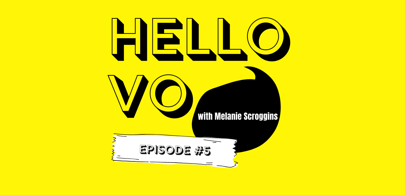 Hello VO Starting a Voiceover Business Episode 5 6 Months In