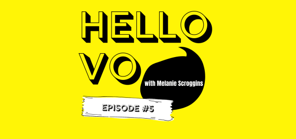 Ep #5: Starting My Voiceover Business – 6 Months In