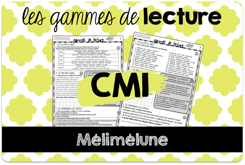 Des Gammes De Lecture Pour Le Cm1 Melimelune