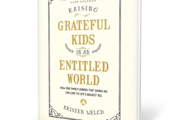Raising Grateful Kids in an Entitled World-A Book Review