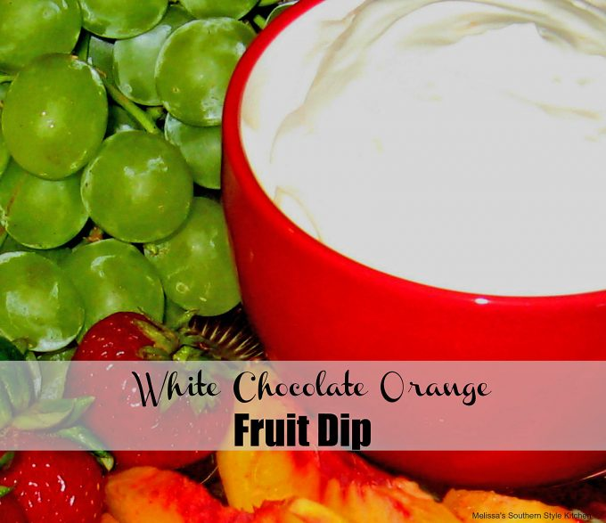 White Chocolate Orange Fruit Dip